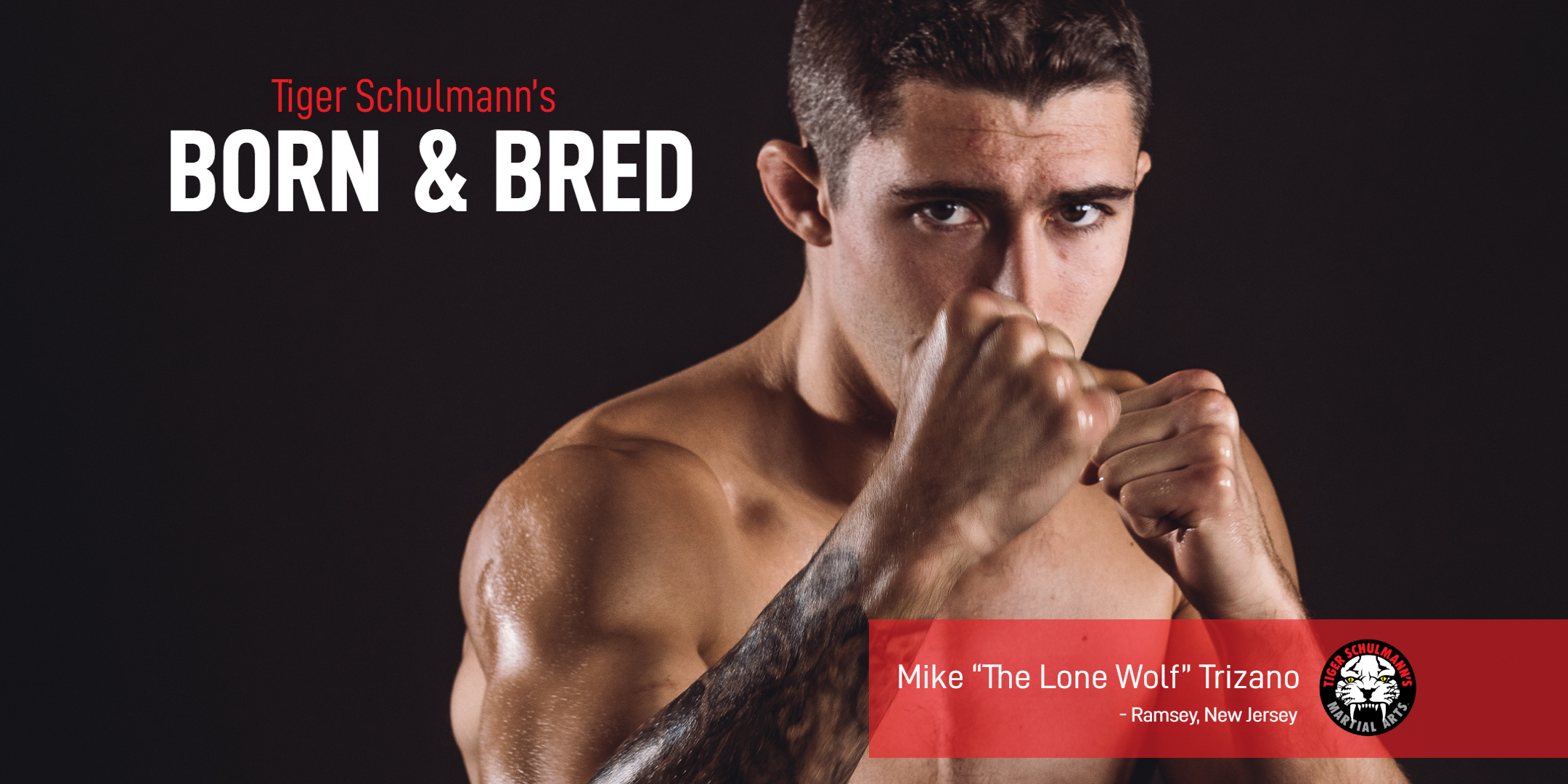 Tiger Schulmann's Martial Arts | Mike Trizano