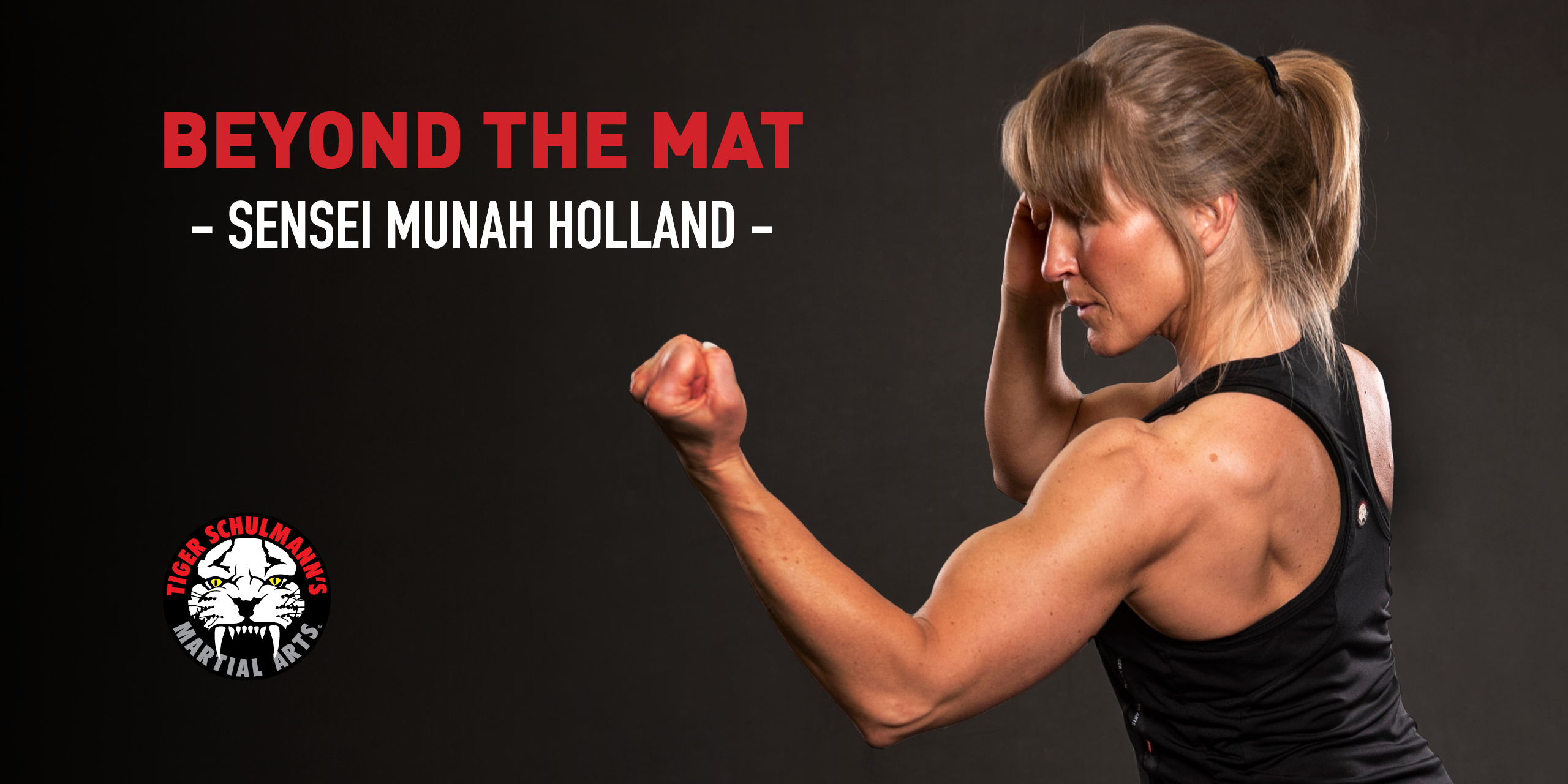 Tiger Schulmann's Martial Arts | Munah Holland Banner